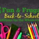 3 Fun & Frugal Back to School Traditions for the Whole Family