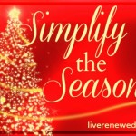 Simplify the Season: Slow Down and Enjoy