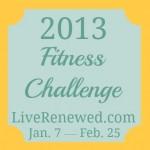 Fitness Challenge – Week Five {2.4.13}