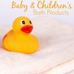 Choosing Non-Toxic Baby and Children's Bath Products