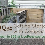 FAQ: Getting Started with Composting {Green in 365: Spring}