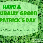 Have a Naturally Green St. Patrick's Day {Green in 365}