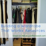 Building a Wardrobe that Works for You: Resources & A Giveaway! {Green in 365: Bedroom}