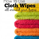 How to Use Cloth Wipes All Around Your Home {Green in 365}