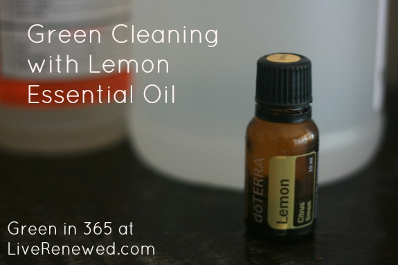 Using Lemon Essential Oils for Cleaning: Green in 365 at LiveRenewed.com