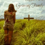 How to Give Extended Support to a Grieving Family