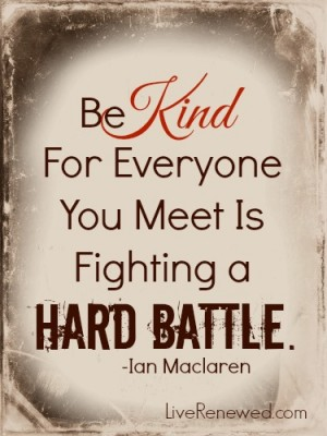 Be Kind quote at LiveRenewed.com
