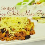 Quick & Easy, One Skillet Taco Chili Mac Recipe