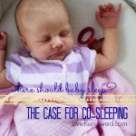Where Should Baby Sleep? The Case for Co-Sleeping