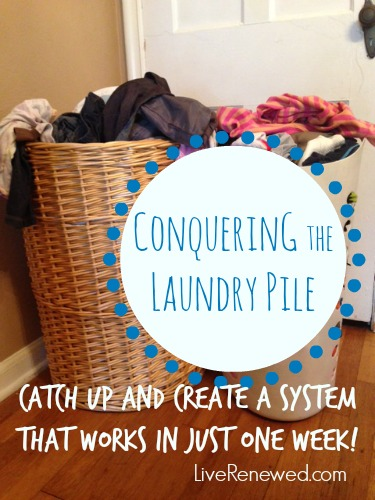 This is great! Conquering the Laundry Pile: Catch Up and Create a System that Works in Just One Week at LiveRenewed.com