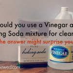 Should you use a Vinegar and Baking Soda Mixture for cleaning? The answer might surprise you! from LiveRenewed.com