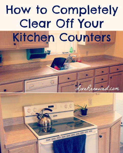 Messy Kitchen Counter: How To Completely Clear Off Your Kitchen Counters