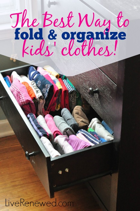 The Best Way To Fold And Organize Kids 39 Clothes