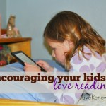 Encouraging Your Kids to Love Reading
