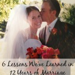 6 Lessons We've Learned in 12 Years of Marriage