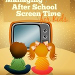 Managing After School Screen Time for Kids