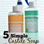 5 Simple Castile Soap Cleaning Recipes