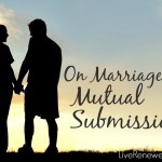 Sharing our experience of marriage as mutual submission. How our shift toward becoming equal partners has been essential in helping to heal and restore our marriage.
