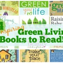 Looking for great information and inspiration for going green? Check out these 14 Inspiring Green Living Books to Read!