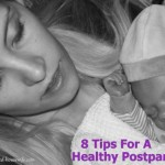 Guest Post: 8 Tips for a Healthy Postpartum Recovery