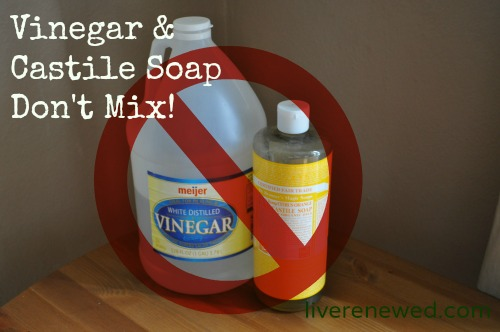 vinegar and castile soap don't mix