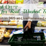 "Watch Out for ""Real-Washed"" Foods {Green in 365: The Kitchen}"
