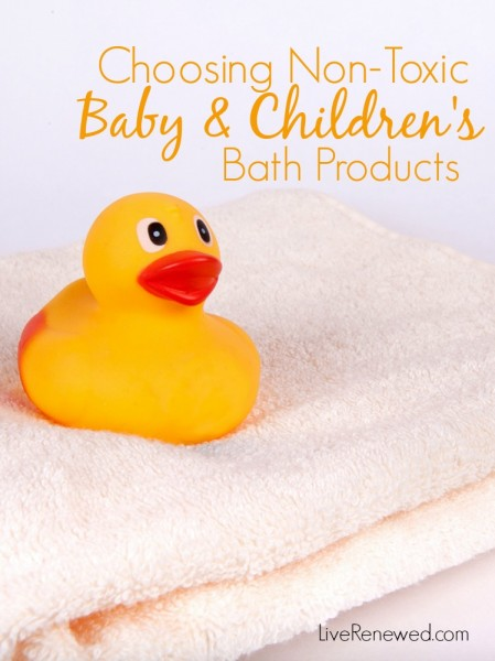Watch out for toxins in your baby's & children's bath and body products! Check out these favorite non-toxic bath products for kids!