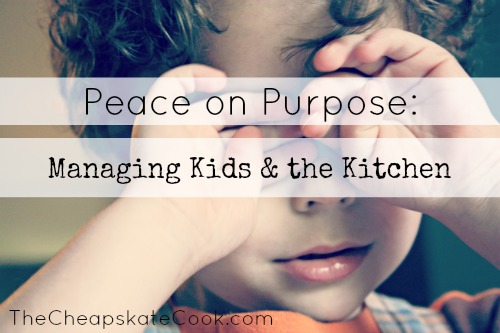 managing kids in the kitchen