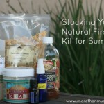 Stocking a Natural First Aid Kit for Summer