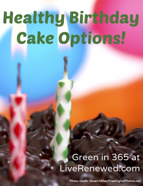 Healthy Birthday Cake Options at LiveRenewed.com