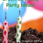 Green Birthday Party Ideas! {Green in 365}