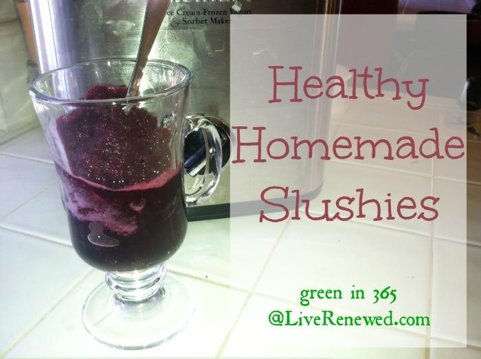 Healthy Homemade Slushies {Green in 365 at LiveRenewed.com}