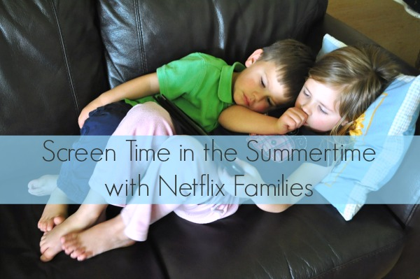 Screen Time in the Summertime with Netflix Families