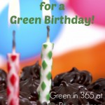 Simple + Birthday = Green {Green in 365: Celebrations}