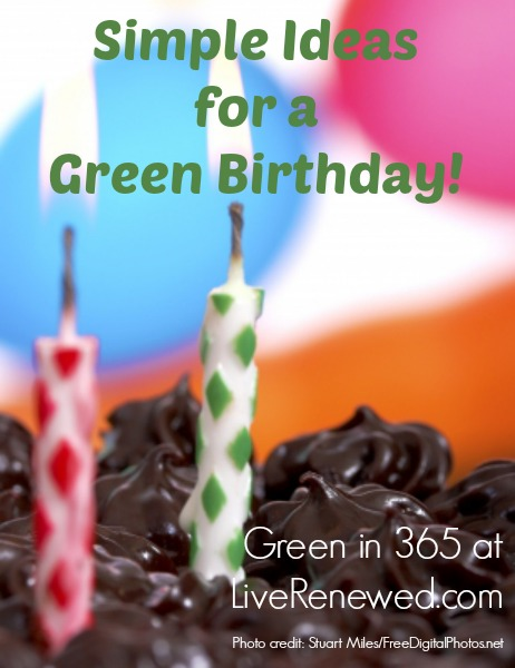 SImple Ideas for a Green Birthday!
