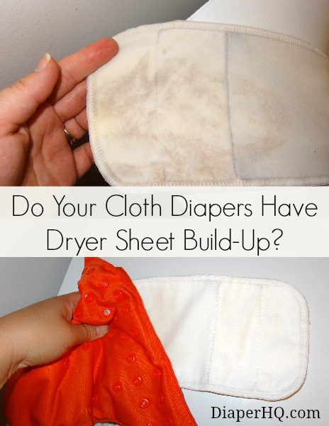 Do your cloth diapers have dryer sheet build-up?
