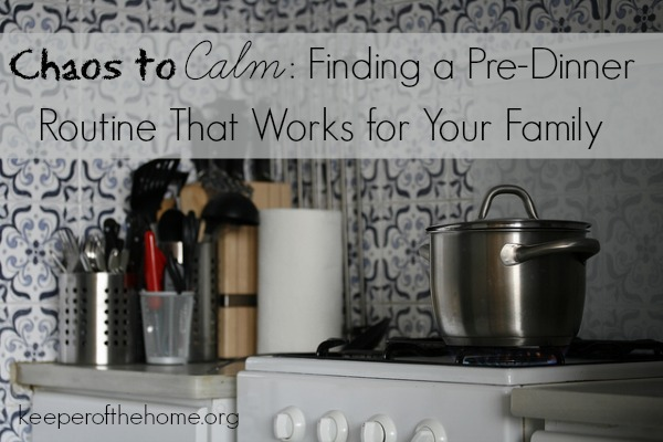 Finding a Pre-Dinner Routine That Works for Your Family