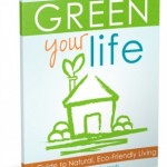 A Quick Sale on Green Your Life!