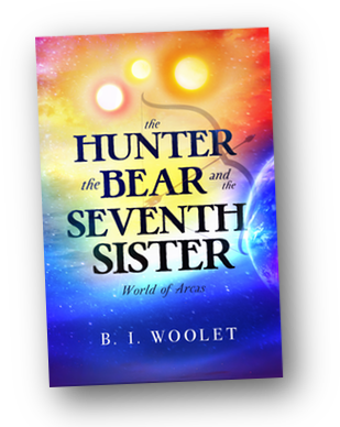 The Hunter, the Bear, and the Seventh Sister by B.I. Woolet