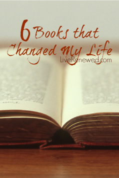 6 Books that Changed my Life at LiveRenewed.com