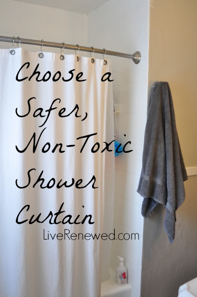 Choosing a Safer, Non-Toxic Shower Curtain at LiveRenewed.com
