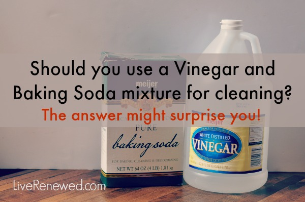 Is a Vinegar and Baking Soda Mixture effective for cleaning? The answer might surprise you! from LiveRenewed.com